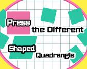 Нажмите на четырехугольник другой формы