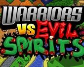 Воины против духов зла