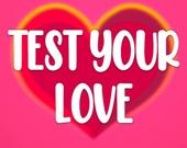 Проверь свою любовь