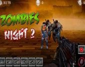 Ночь с зомби 2