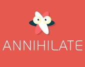 Аннигилируй
