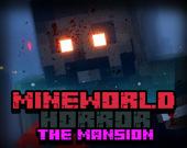 MineWorld Особняк Ужаса