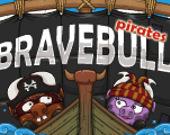 Храбрый Бык: Пираты