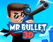 Мистер Пуля 3D