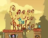 Пересеките мост