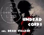 Корпорация бессмертных - Деревня мертвецов