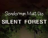 Слендермен должен умереть: Безмолвный лес