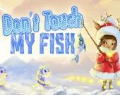 Не трогай мою рыбу