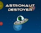 Астронавт - разрушитель